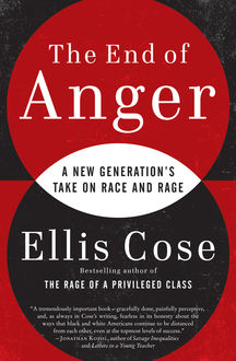 The End of Anger, Ellis Cose