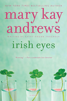 Irish Eyes, Mary Kay Andrews