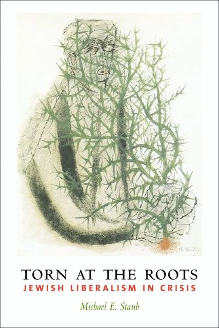Torn at the Roots, Michael E. Staub