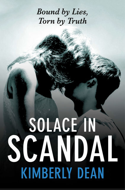 Solace in Scandal, Kimberly Dean
