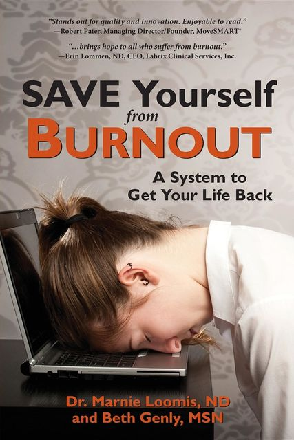 Save Yourself from Burnout, Beth Genly, Marnie Loomis