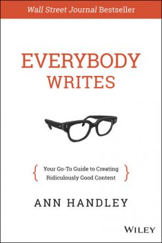 Everybody Writes, Ann Handley