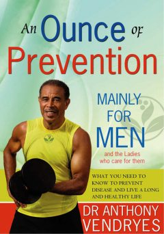 An Ounce of Prevention: Mainly for Men, Anthony Vendryes