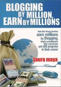 Blogging by Million, Earn By Millions, Laura Maya