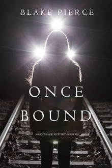 Once Bound, Blake Pierce