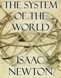 The System of the World, Isaac Newton