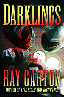 Darklings, Ray Garton
