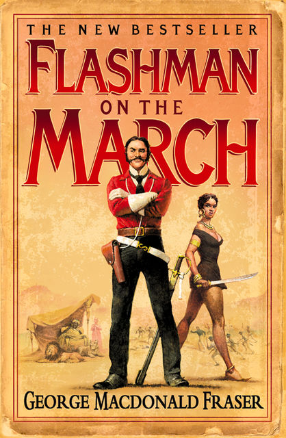 Flashman on the March (The Flashman Papers, Book 11), George MacDonald Fraser
