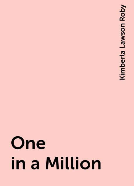 One in a Million, Kimberla Lawson Roby