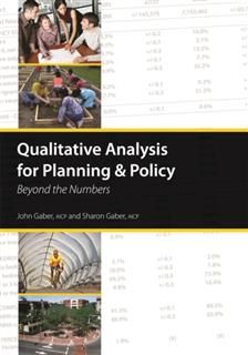 Qualitative Analysis for Planning & Policy, John Gaber