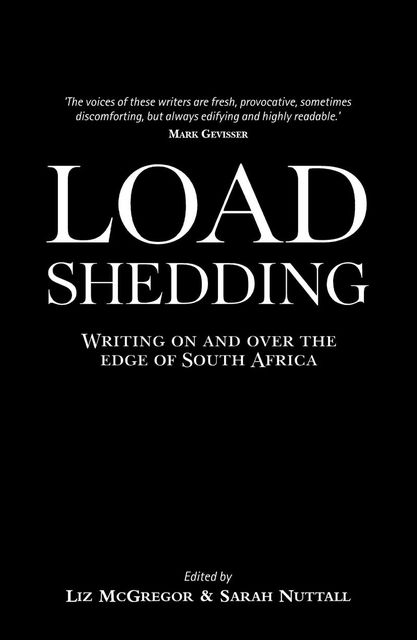 Load Shedding, Liz Mcgregor, Sarah Nuttall