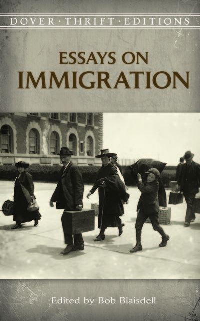 Essays on Immigration, Bob Blaisdell