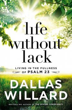 Life Without Lack, Dallas Willard