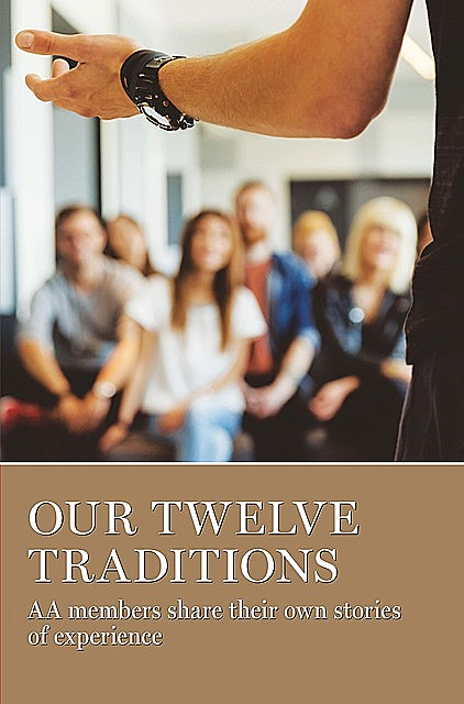 Our Twelve Traditions,