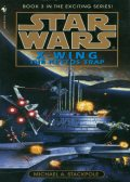Star Wars 228 – X-Wing III – The Krytos Trap, Michael A.Stackpole