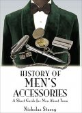History of Men's Accessories, Nicholas Storey