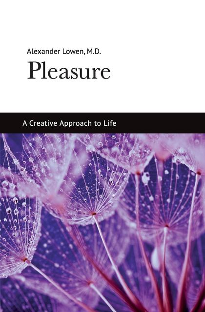 Pleasure, Alexander Lowen
