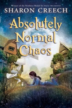 Absolutely Normal Chaos, Sharon Creech