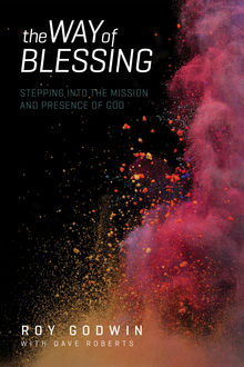The Way of Blessing, Dave Roberts, Roy Godwin