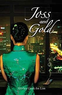 Joss and Gold, Shirley Lim