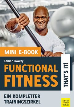 Functional Fitness – That's it! (Mini-E-Book), Lamar Lowery