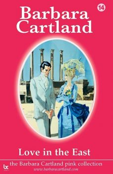Love In the East, Barbara Cartland