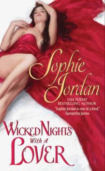 Wicked Nights With a Lover, Sophie Jordan