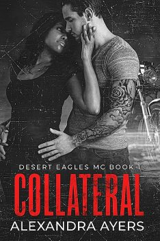 Collateral, Alexandra Ayers