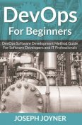 DevOps For Beginners, Joseph Joyner