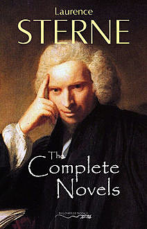 Laurence Sterne: The Complete Novels [newly updated] (Book House Publishing), Laurence Sterne, Book House