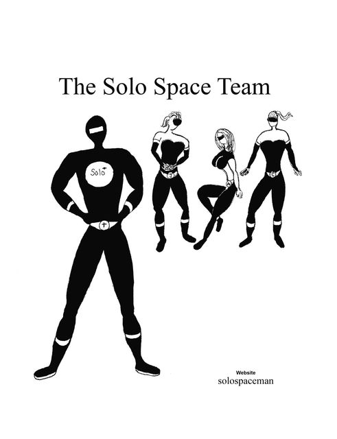 The Solo Space Team, solospaceman