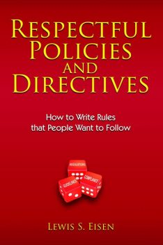 Respectful Policies and Directives, Lewis S Eisen