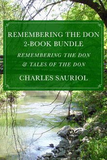 Remembering the Don 2-Book Bundle, Charles Sauriol