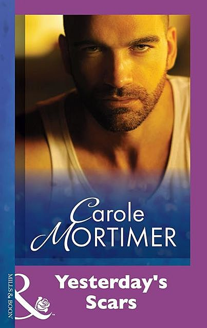 Yesterday's Scars, Carole Mortimer