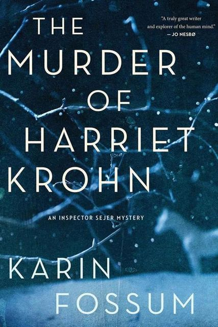 The Murder of Harriet Krohn, Karin Fossum