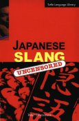 Japanese Slang, Peter Constantine
