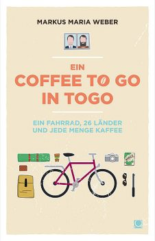Ein Coffee to go in Togo, Markus Maria Weber