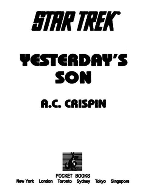 Yesterday's Son, A.C.Crispin
