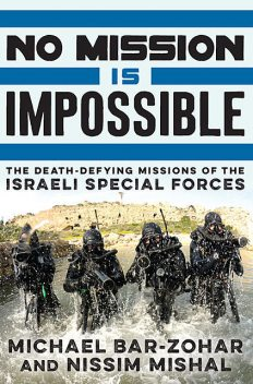 No Mission Is Impossible, Michael Bar-Zohar, Nissim Mishal