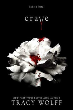 Crave (Crave Series), Tracy Wolff