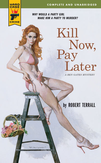 Kill Now, Pay Later, Robert Terrall