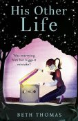 His Other Life, Beth Thomas