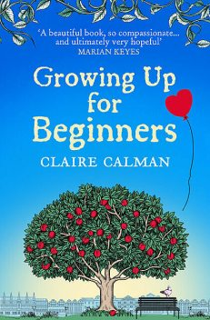 Growing Up for Beginners, Claire Calman