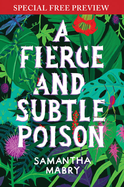 A Fierce and Subtle Poison, Samantha Mabry