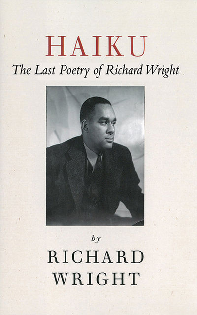Haiku, Richard Wright