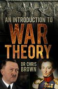 An Introduction to War Theory, Chris Brown