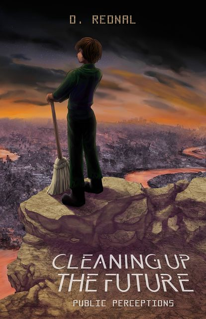 Cleaning Up The Future, D. Rednal