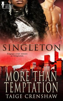 More Than Temptation, Taige Crenshaw