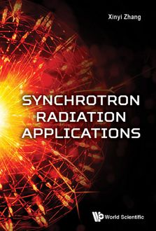 Synchrotron Radiation Applications, Xinyi Zhang