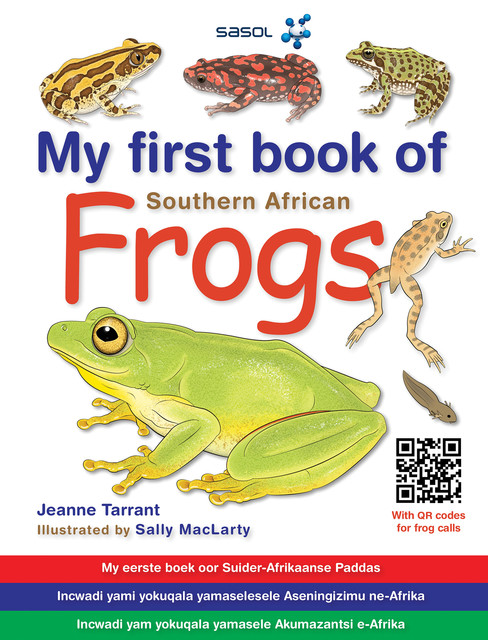 My First Book of Frogs of Southern Africa, Jeanne Tarrant